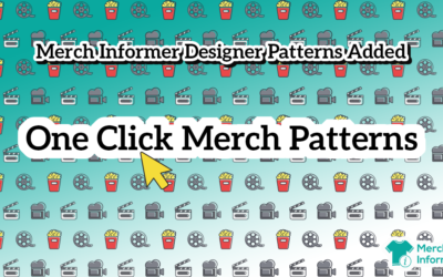 Merch Informer Designer Patterns Added – One Click Merch Patterns